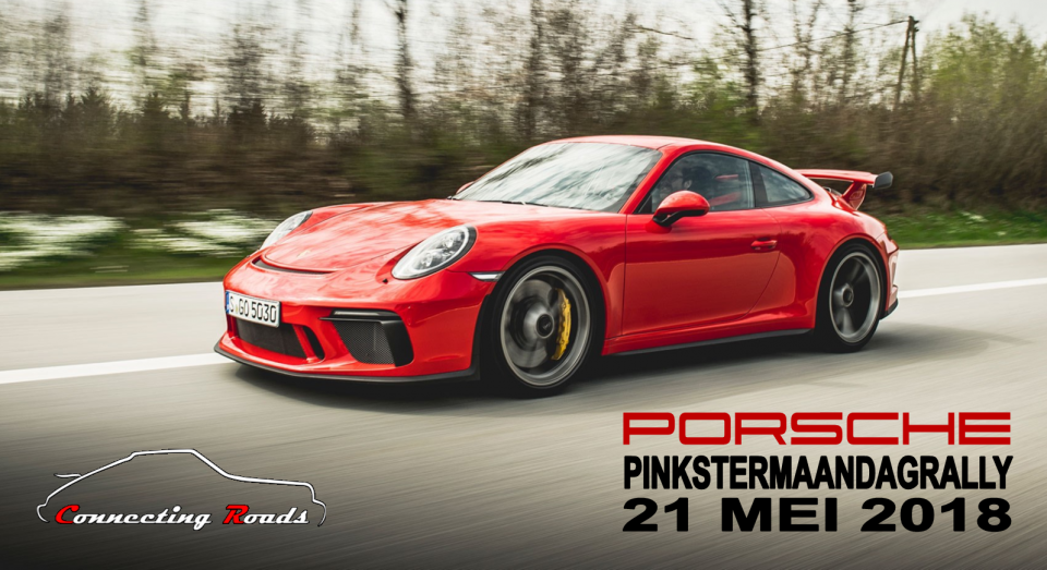Connecting Roads - Porsche Pinkstermaandagrally 21 mei 2018